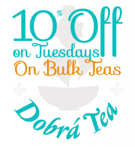 10% Off Bulk Teas on Tuesdays