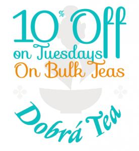 10% Off Bulk Teas on Tuesdays
